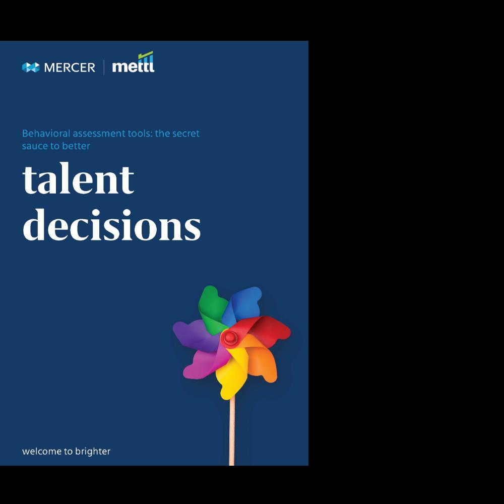 Behavior Assessment Tools: The Secret Sauce to Better Talent Decisions
