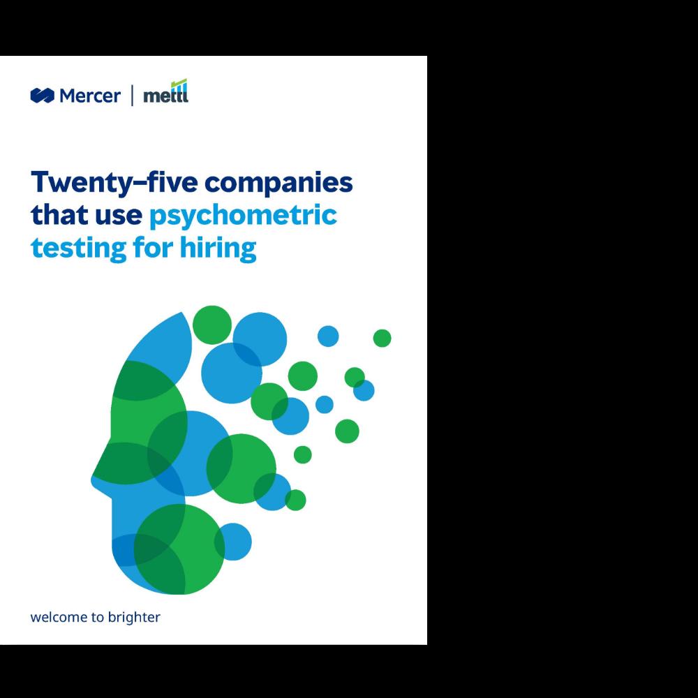 Twenty–five companies that use psychometric testing for hiring